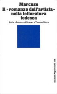 """Copertina del libro Il """"romanzo dell'artista"""" nella letteratura tedesca di Herbert Marcuse"""