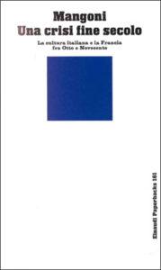Copertina del libro Una crisi fine secolo di Luisa Mangoni