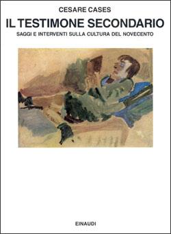 Copertina del libro Il testimone secondario di Cesare Cases