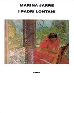 Copertina del libro I padri lontani di Marina Jarre