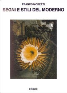Copertina del libro Segni e stili del moderno di Franco Moretti