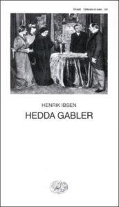 Copertina del libro Hedda Gabler di Henrik Ibsen