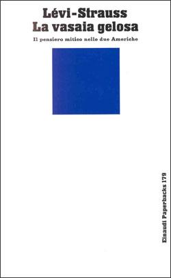 Copertina del libro La vasaia gelosa di Claude Lévi-Strauss