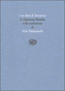 Copertina del libro I tre libri di Tartarino di Alphonse Daudet