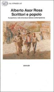 Copertina del libro Scrittori e popolo di Alberto Asor Rosa