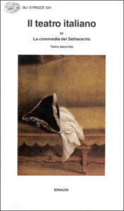 Copertina del libro Il Teatro italiano: IV. La commedia del Settecento 2 di VV.