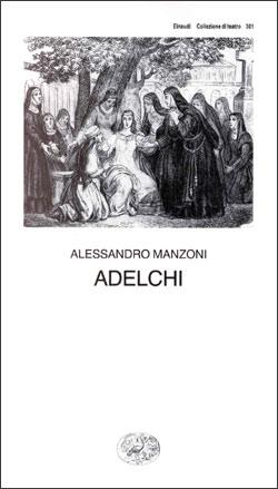 Copertina del libro Adelchi di Alessandro Manzoni