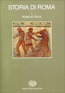 Copertina del libro Storia di Roma I: Roma in Italia di VV.