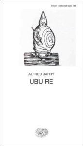 Copertina del libro Ubu re di Alfred Jarry