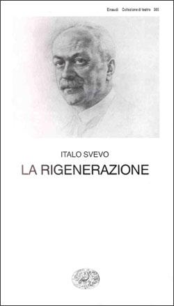 Copertina del libro La rigenerazione di Italo Svevo