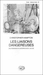 Copertina del libro Les Liaisons dangereuses. Dal romanzo di Choderlos de Laclos di Christopher Hampton