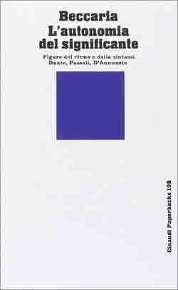 Copertina del libro L'autonomia del significante di Gian Luigi Beccaria