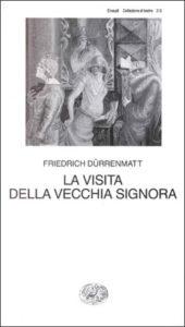 Copertina del libro La visita della vecchia signora di Friedrich Dürrenmatt