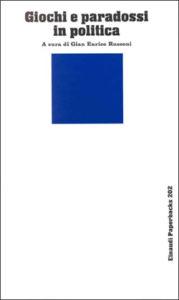 Copertina del libro Giochi e paradossi in politica
