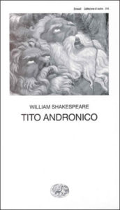 Copertina del libro Tito Andronico di William Shakespeare