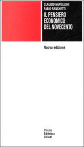 Copertina del libro Il pensiero economico del Novecento di Claudio Napoleoni, Fabio Ranchetti