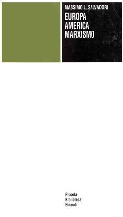 Copertina del libro Europa, America e marxismo di Massimo Salvadori
