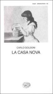 Copertina del libro La casa nova di Carlo Goldoni