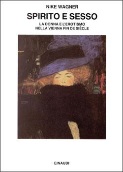 Copertina del libro Spirito e sesso di Nike Wagner