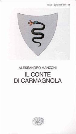 Copertina del libro Il Conte di Carmagnola di Alessandro Manzoni