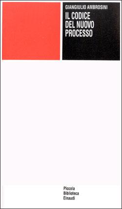Copertina del libro Il codice del nuovo processo di Giangiulio Ambrosini