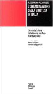 Copertina del libro L'organizzazione della giustizia in Italia di Alessandro Pizzorusso