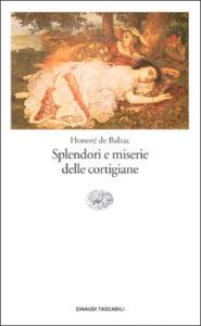 Copertina del libro Splendori e miserie delle cortigiane di Honoré de Balzac