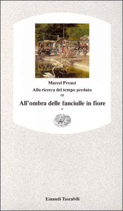 Copertina del libro Alla ricerca del tempo perduto III. All'ombra delle fanciulle in fiore* di Marcel Proust