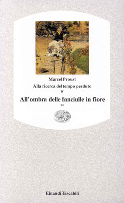 Copertina del libro Alla ricerca del tempo perduto IV. All'ombra delle fanciulle in fiore** di Marcel Proust