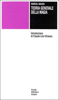 Copertina del libro Teoria generale della magia di Marcel Mauss