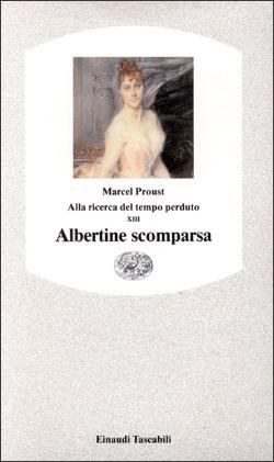 Copertina del libro Alla ricerca del tempo perduto XIII. Albertine scomparsa di Marcel Proust