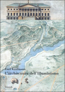 Copertina del libro L'architettura dell'Illuminismo di Emil Kaufmann