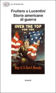 Copertina del libro Storie americane di guerra di Carlo Fruttero, Franco Lucentini