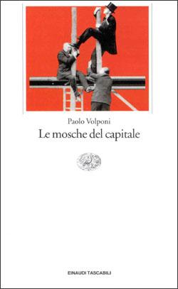 Copertina del libro Le mosche del capitale di Paolo Volponi