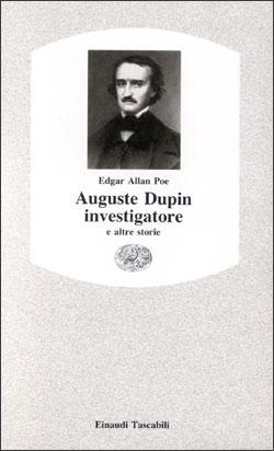 Copertina del libro Auguste Dupin investigatore e altre storie di Edgar Allan Poe
