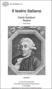 Copertina del libro Teatro: III. Le baruffe chiozzotte. Una delle ultime sere di carnevale. Il ventaglio di Carlo Goldoni