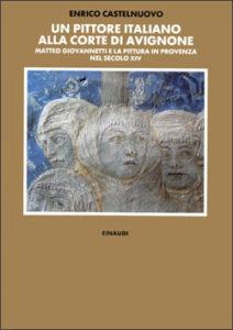 Copertina del libro Un pittore italiano alla corte di Avignone di Enrico Castelnuovo