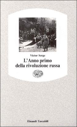 Copertina del libro L'anno primo della rivoluzione russa di Victor Serge