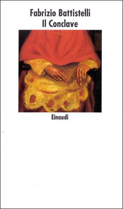 Copertina del libro Il Conclave di Fabrizio Battistelli