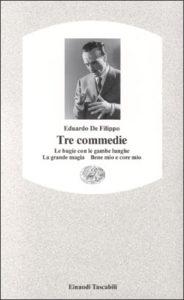 Copertina del libro Tre commedie. di Eduardo De Filippo