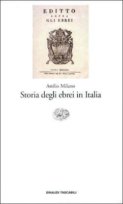 Copertina del libro Storia degli ebrei in Italia di Attilio Milano