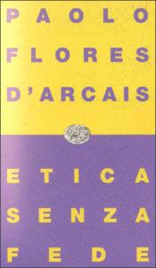 Copertina del libro Etica senza fede di Paolo Flores d'Arcais