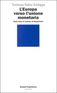 Copertina del libro L'Europa verso l'unione monetaria di Tommaso Padoa-Schioppa