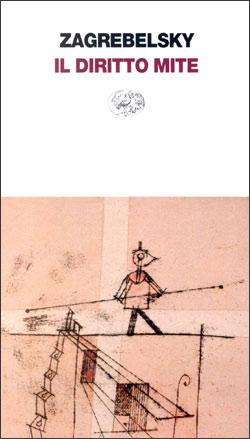 Copertina del libro Il diritto mite di Gustavo Zagrebelsky