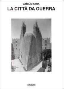 Copertina del libro La città da guerra. Nell'Europa moderna di Amelio Fara