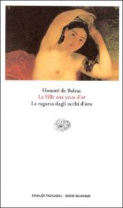 Copertina del libro La Fille aux yeux d'or. La ragazza dagli occhi d'oro. di Honoré de Balzac