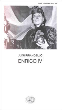 Copertina del libro Enrico IV di Luigi Pirandello