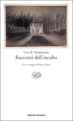 Copertina del libro Racconti dell'incubo di Guy de Maupassant