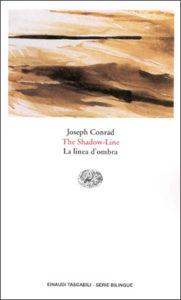 Copertina del libro The Shadow-Line. La linea d'ombra di Joseph Conrad