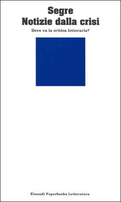 Copertina del libro Notizie dalla crisi di Cesare Segre